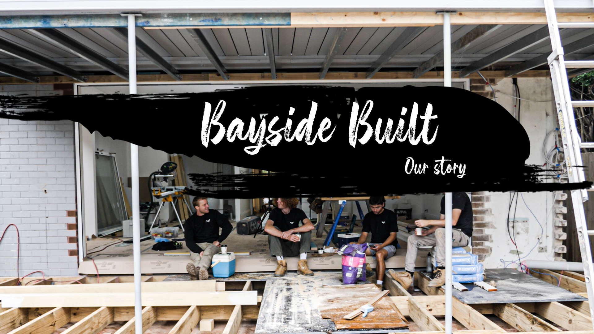 Bayside Built | Our Story