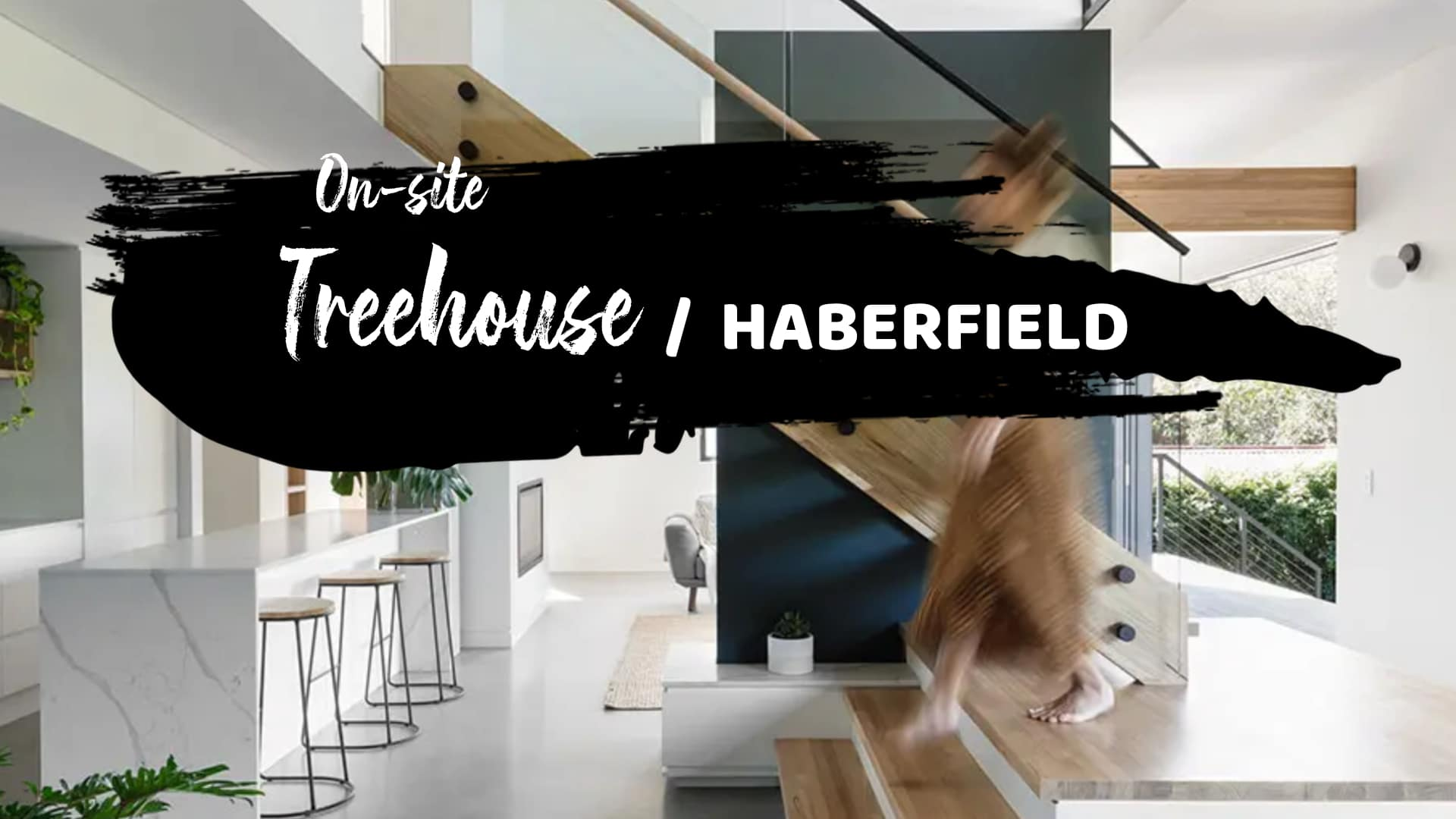 TREEHOUSE, HABERFIELD